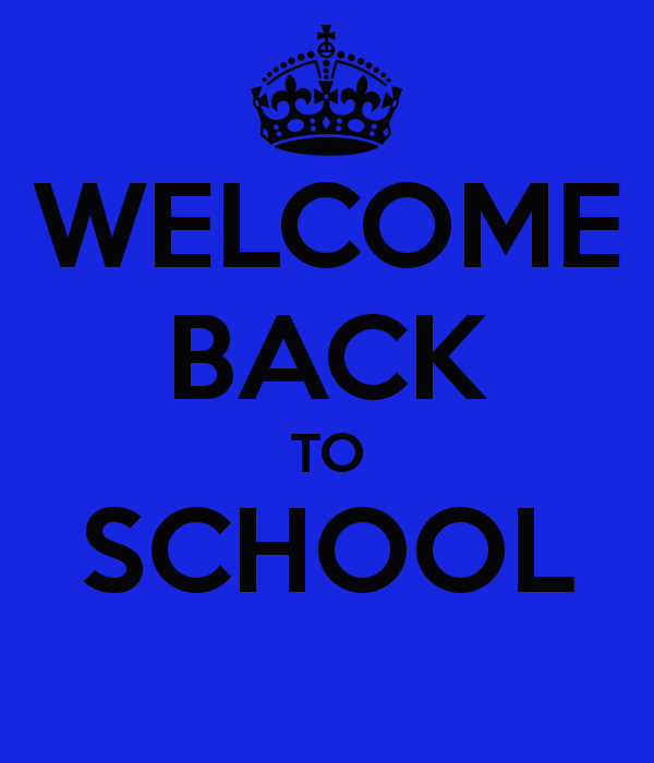 Welcome Back! Start of year arrangements